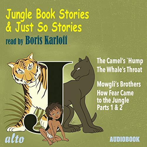 Rudyard Kipling : Histoires comme ça-Le Livre de la Jungle. Karloff