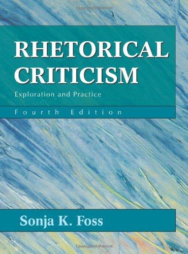 Rhetorical Criticism: Exploration and Practice