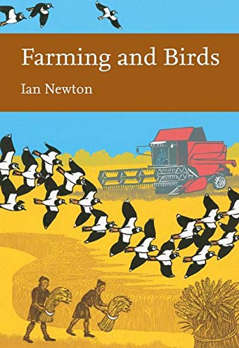 Farming and Birds: Book 135 (Collins New Naturalist Library)