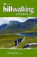 Hillwalking: The Official Handbook of the Mountain Training Walking Schemes