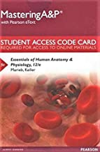 Mastering A&p with Pearson Etext -- Standalone Access Card -- For Essentials of Human Anatomy & Physiology