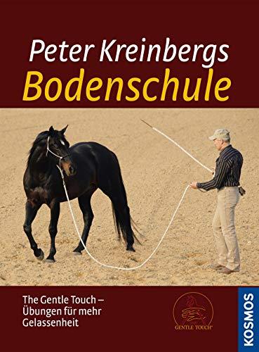Peter Kreinbergs Bodenschule: The Gentle Touch-Übungen für mehr Gelassenheit