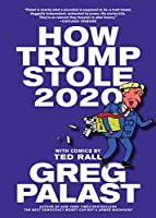 How Trump Stole 2020: The Hunt for America's Vanished Voters