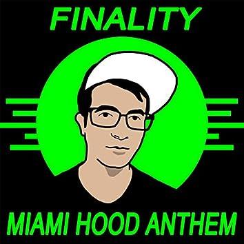 Miami Hood Anthem