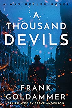 A Thousand Devils (Max Heller, Dresden Detective Book 2) by [Frank Goldammer, Steve Anderson]