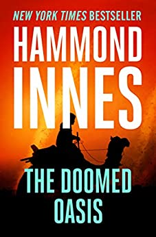 The Doomed Oasis by [Hammond Innes]