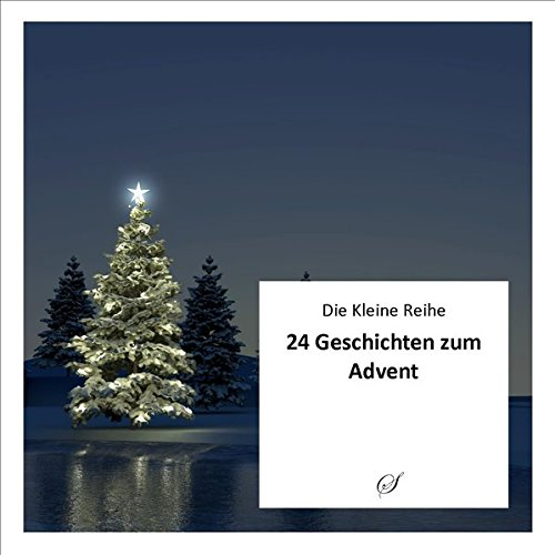 Die Kleine Reihe, Bd. 50: 24 Geschichten zum Advent