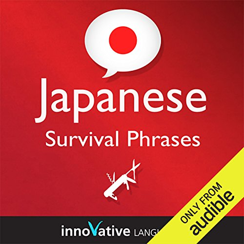 Learn Japanese - Survival Phrases Japanese, Volume 1: Lessons 1-30 audiobook cover art
