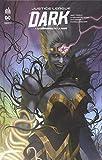 Justice League Dark Rebirth, Tome 1 - Le crépuscule de la magie