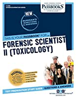 Forensic Scientist: Toxicology (Career Examination)