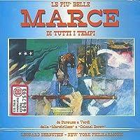 Le piu' belle marce di tutti i tempi Marcia di Radetzky op 228 Carmen (1875) Marcia dei toreri Profeta (1849) Marcia dell'incoronazione Aida (1871) (marcia trionfale)