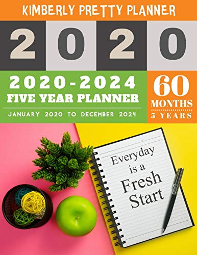 5 year monthly planner 2020-2024: monthly planner 5 year | 60 Months Calendar Large size  8.5 x 11 2020-2024 planner, organizer and internet logbook | everyday is a fresh start design