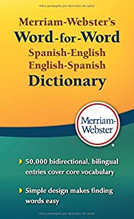 Merriam-Webster's Word-for-Word Spanish-English Dictionary, New Book! 2016 copyright (Spanish and English Edition)