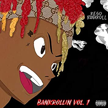 Bankrollin', Vol. 1