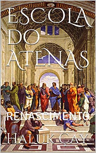 ESCOLA do ATENAS: RENASCIMENTO