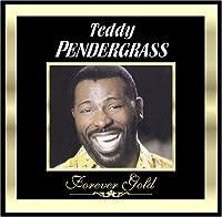 Forever Gold: Teddy Pendergras