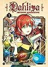 Dahliya, artisane magicienne, tome 1 par Amagishi