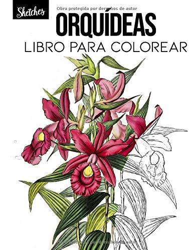 Orquídeas Libro para colorear: Páginas para Colorear con Hermosas Flores. Libros para colorear antiestrés. (Ramos y Jarrones de Flores, Patrones Floreal, Naturaleza...)