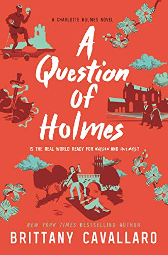 A Question of Holmes (Charlotte Hol…