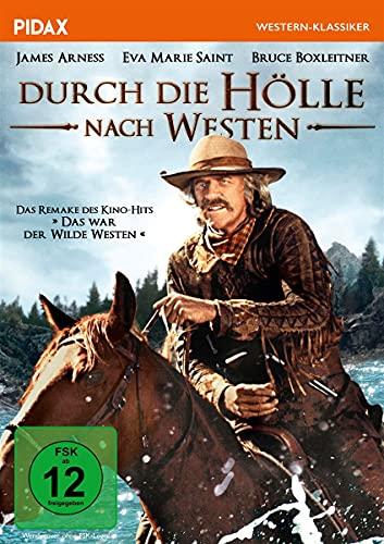 Durch die Hölle nach Westen / Remake des Kino-Hits DAS WAR DER WILDE WESTEN mit Starbesetzung (Pidax Western-Klassiker)