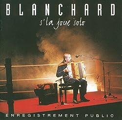 Blanchard S la Joue Solo