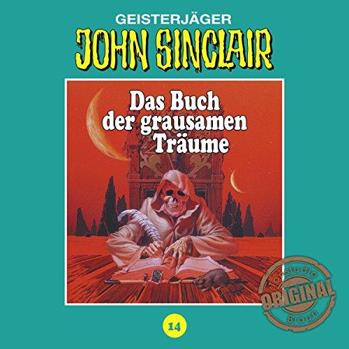 Das Buch der grausamen Träume (John Sinclair - Tonstudio Braun Klassiker 14) Titelbild