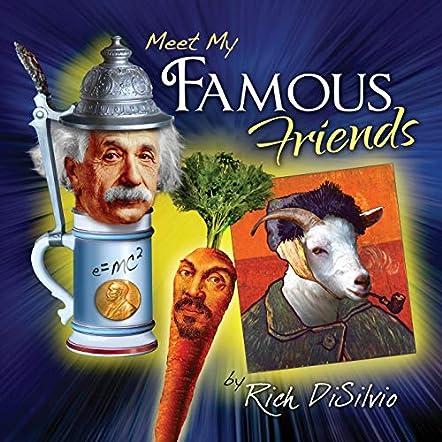 Meet My Famous Friends