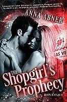 Shopgirl's Prophecy