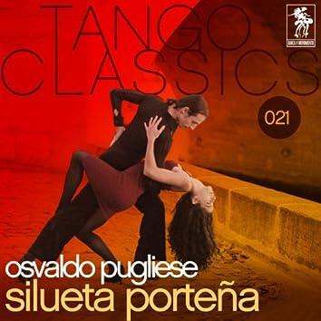 Tango Classics 021: Silueta Portena