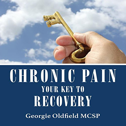 Chronic Pain: Your Key to Recovery cover art