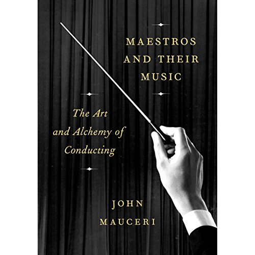 Maestros and Their Music audiobook cover art