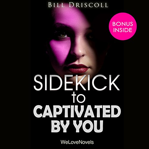 Sidekick - Captivated by You, by Sylvia Day audiobook cover art
