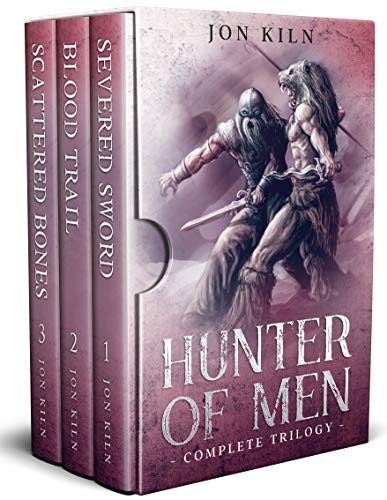 Hunter of Men Complete Trilogy by [Jon Kiln]