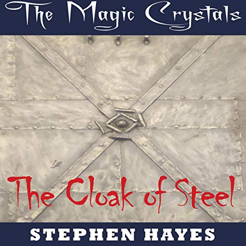 The Cloak of Steel cover art