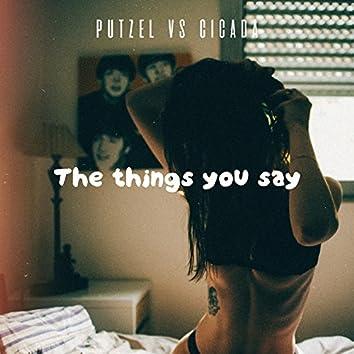 The Things U Say