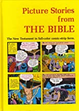 Picture Stories from the Bible: The New Testament in Full-Color Comic-Strip Form