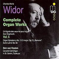 Widor: Complete Organ Works Vol.6