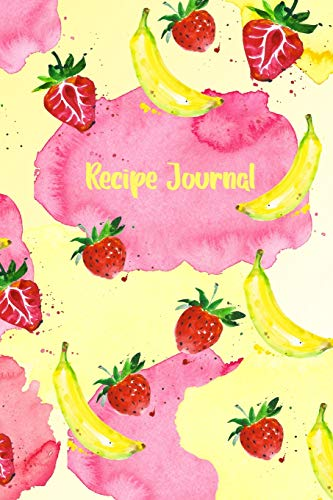 Recipe Journal: Fruit Splash Diary to Record Your Favorite Meals