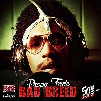 Bad Breed