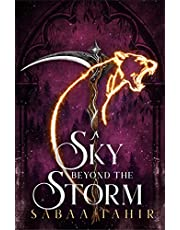 Ember Quartet 4. A Sky Beyond The Storm: The jaw-dropping finale to the New York Times bestselling fantasy series that began with AN EMBER IN THE ASHES: Book 4