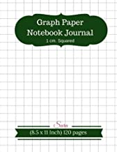 Graph Paper Notebook Journal : 1 cm. Squared (8.5 x 11 Inch) 120 pages For Schoo: Composition, Sums, Graph , Coordinate , Grid , Squared Spiral Paper ... Ruled (Math Diary Kid Worksheet) (Volume 3)