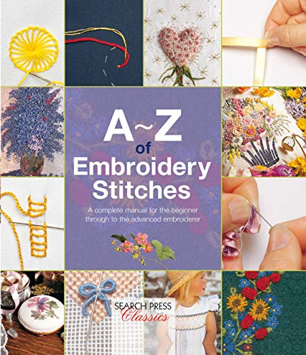 Review Of A - Z of Embroidery Stitches (A-Z of Needlecraft)