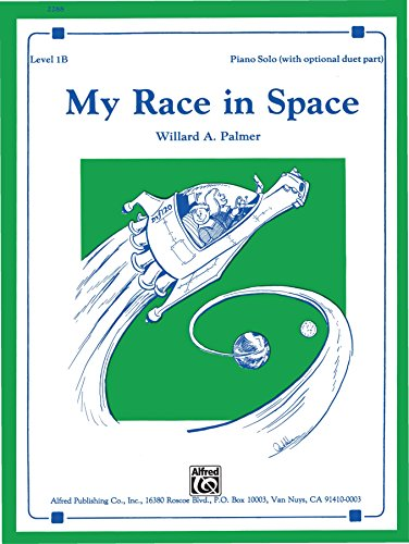 My Race in Space: Piano Solo (Alfred's Basic Piano Library) (English Edition)