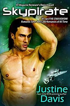 Skypirate (The Coalition Rebellion Novels Book 2) by [Justine Davis]