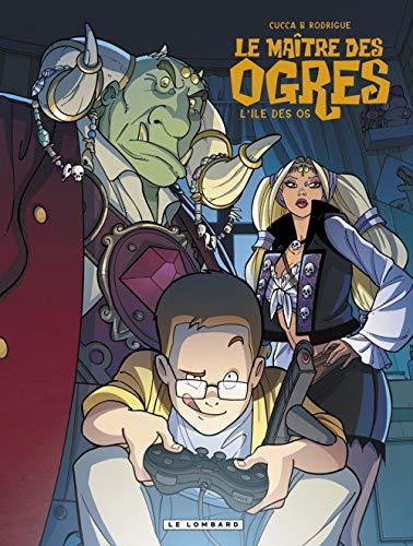 Le Maître des Ogres - tome 1 - ILE DES OS (L')