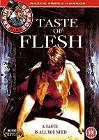 Taste Of Flesh *** Europe Zone ***