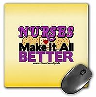 3drose LLC 8x 8x 0.25インチ看護師Make It All Betterマウスパッド( MP _ 11939_ 1)