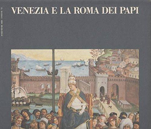Venezia e la Roma dei Papi
