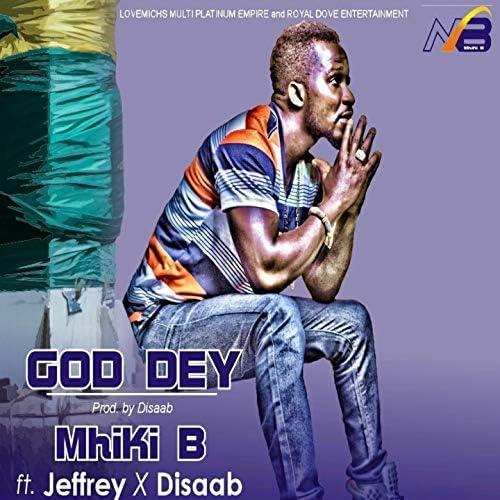 MhiKi B feat. Jeffrey & Disaab