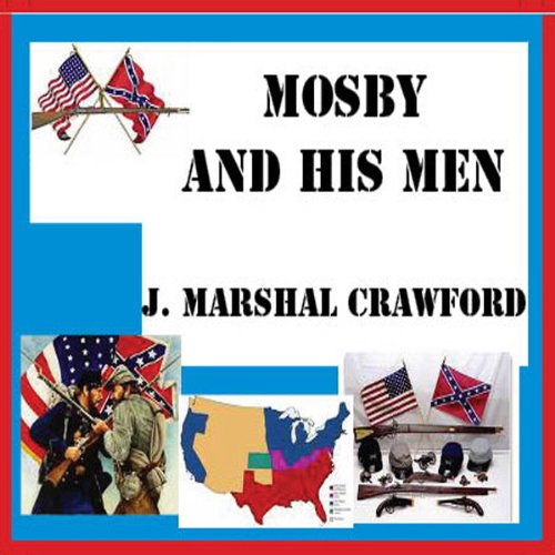Mosby and His Men audiobook cover art
